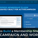 How to Build a Membership Site With ActiveCampaign and WordPress