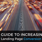 A Guide to Increasing Your Landing Page Conversion Rate