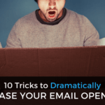 10 Tricks to Dramatically Increase Your Email Open Rate
