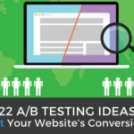 22 A/B Testing Ideas to Boost Your Website's Conversion Rate