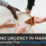 Creating Urgency in Marketing: 3 Scarcity Examples That Drive Conversions and Sales