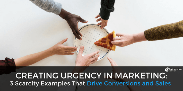 Creating Urgency in Marketing 3 Scarcity Examples That Drive Conversions and Sales
