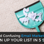 Messy and Confusing Email Marketing Tags? Clean Up Your List in 5 Steps