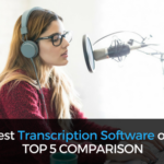 The Best Transcription Software of 2018: Top 5 Compared