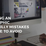 Designing an Infographic – The 11 Silly Mistakes You Have to Avoid