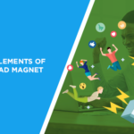 The Eight Elements of a Great Lead Magnet