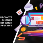 Paying to Promote Content – Should You Do It and When Is It Effective?