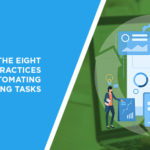The Eight Best Practices for Automating Recurring Tasks