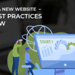 Launching a New Website – The 10 Best Practices to Follow
