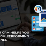 How Your CRM Helps You Build a High-Performing Sales Funnel